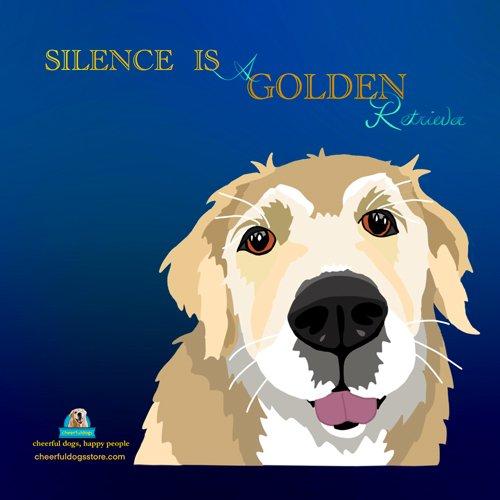 Kiyo Says Silence is a Golden Retriever Motivational Magnet